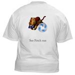 See Fetch Run T-Shirt